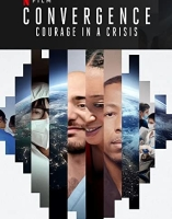 Convergence Courage In A Crisis