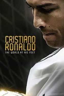 Cristiano Ronaldo - The World At His Feet