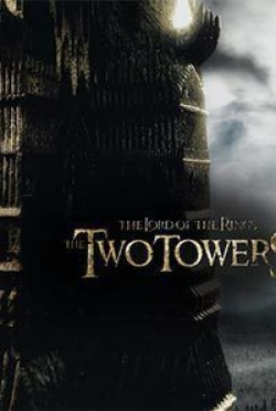 The Lord Of The Rings : The Two Towers (Part 2)
